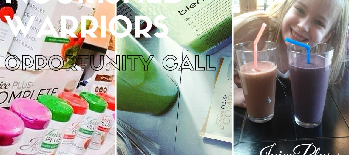 Juice Plus Opportunity Call Northwest Seattle Nourished Warriors