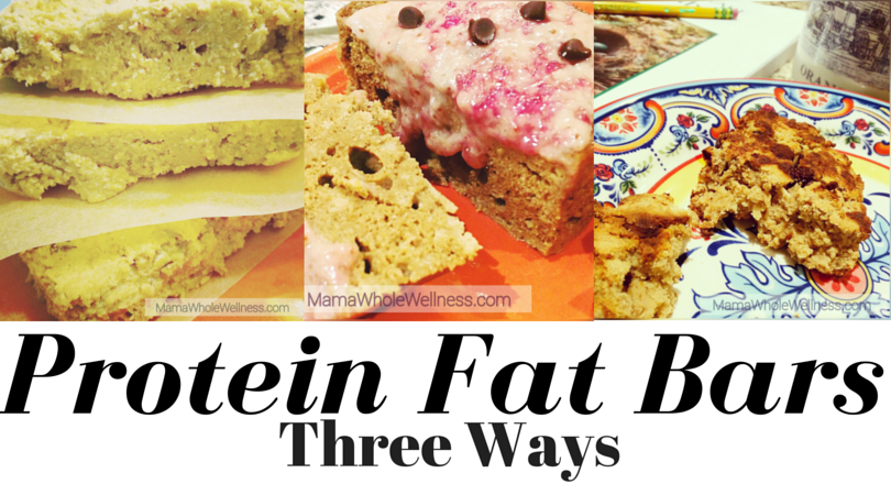 Protein Fat Bars Three Ways : Mama Whole Wellness Transform 30 Recipe Juice Plus Complete