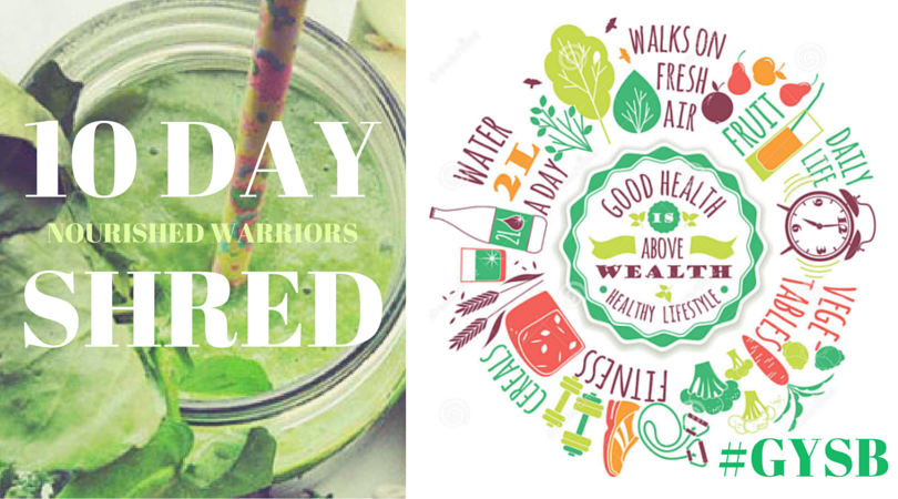 GYSB 10 Day Shred Nourished Warriors Seattle Juice Plus